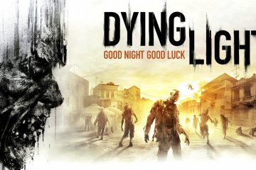 Good Night, Good Luck! – Dying Light