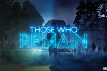 Those Who Remain – Wenn die Dunkelheit dich einholt