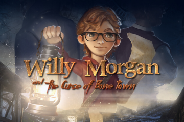 Willy Morgan and the Curse of Bone Town – Wie der Vater, so der Sohn
