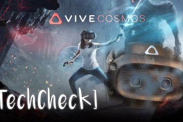 TechCheck – HTC Vive Cosmos Elite